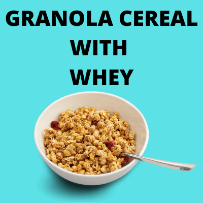 granola cereal with whey