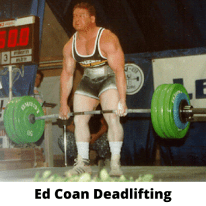 Ed Coan Best Powerlifter Of all Time